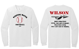 Weeping Water softball Team and coaches shirts only long sleeves  ( free shipping to club) Please add Name for back in Comments.