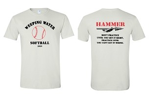 Weeping Water softball Team and coaches shirts only ( free shipping to club) Please add Name for back in Comments.